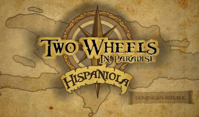 """""""Two Wheels in Paradise"""", proyecto cinematográfico que proyectará turismo deRD"""